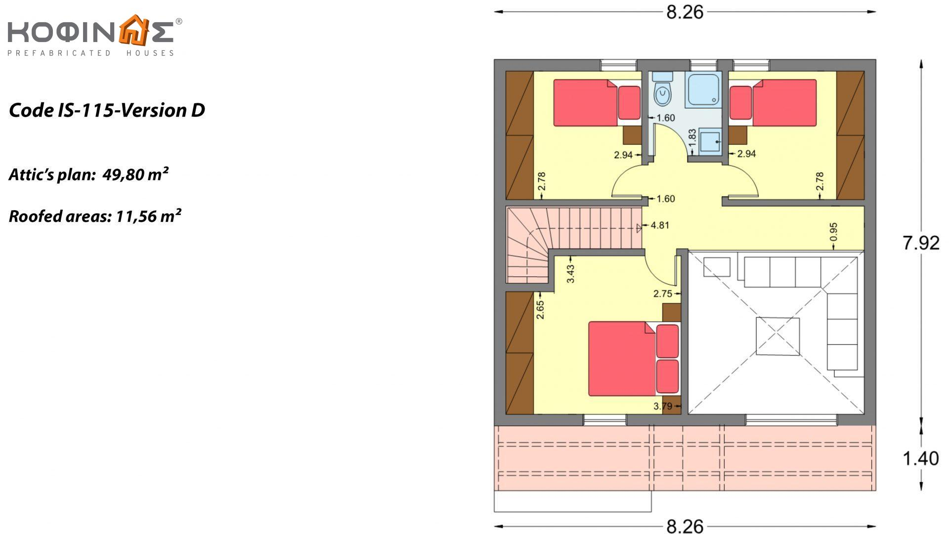 1-story house with attic IS-115, total surface of 115,18 m² ,roofed areas 17,85 m²