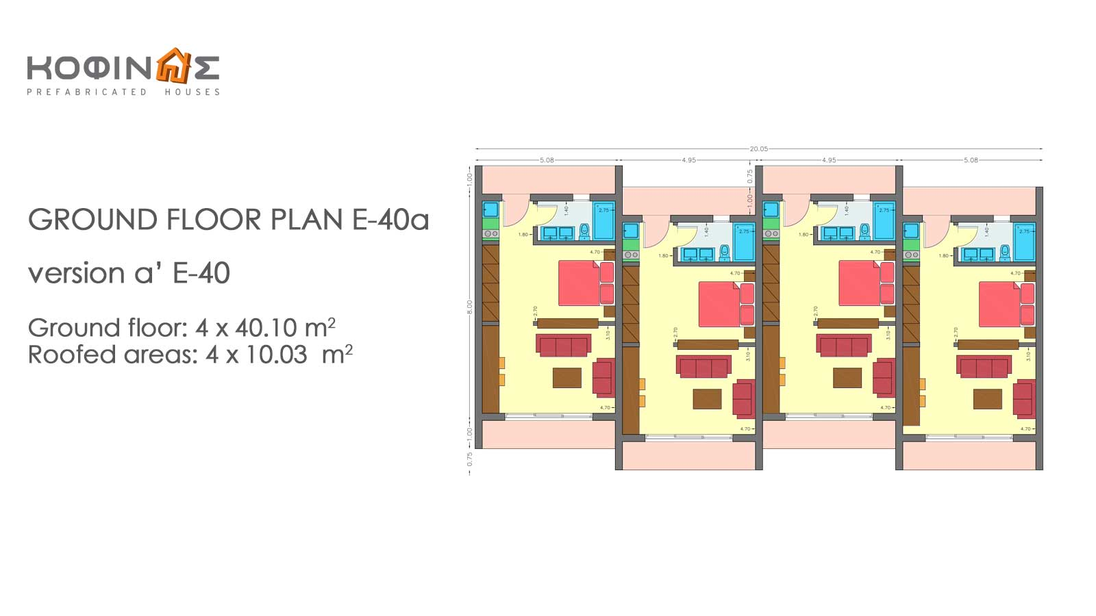 Complex of 1-story houses E-40a, total surface of 4 x 40,10 = 160,40 m²