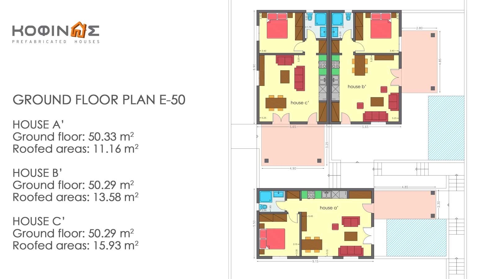 Complex of 1-story houses E-50, total surface of 3 x 50,30 = 150,90 m²